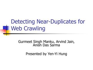 Detecting Near-Duplicates for Web Crawling