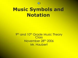 Music Symbols and Notation