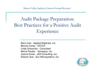 Audit Package Preparation:   Best Practices for a Positive Audit Experience