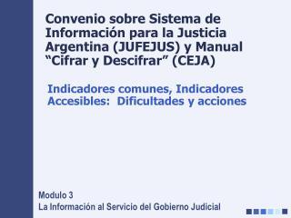 Modulo 3 La Información al Servicio del Gobierno Judicial