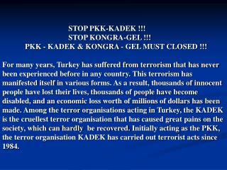 STOP PKK-KADEK !!!            STOP KONGRA-GEL !!!