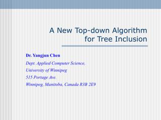 A New Top-down Algorithm for Tree Inclusion