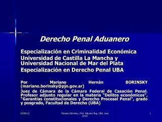 Derecho Penal Aduanero Especializaci�n en Criminalidad Econ�mica