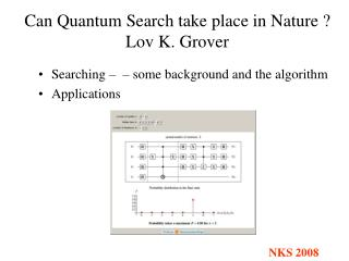 Can Quantum Search take place in Nature  Lov K. Grover