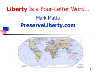 Liberty  Is a Four-Letter Word…