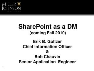 SharePoint as a DM coming Fall 2010
