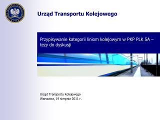 Przypisywanie kategorii liniom kolejowym w PKP PLK SA – tezy do dyskusji