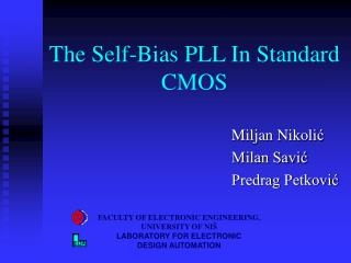 The  Self - Bias PLL  I n Standard CMOS