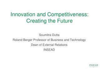 Innovation and Competitiveness: Creating the Future