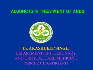 ADJUNCTS IN TREATMENT OF ARDS