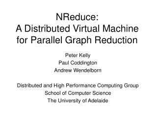NReduce: A Distributed Virtual Machine for Parallel Graph Reduction