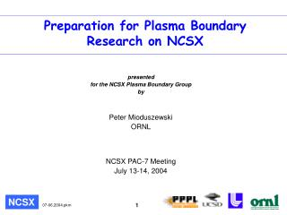 Preparation for Plasma Boundary Research on NCSX