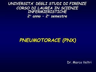UNIVERSITA' DEGLI STUDI DI FIRENZE CORSO DI LAUREA IN SCIENZE INFERMIERISTICHE