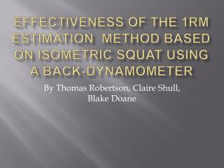 Effectiveness of the 1RM Estimation  Method Based on Isometric Squat Using A Back-Dynamometer