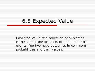 6.5 Expected Value