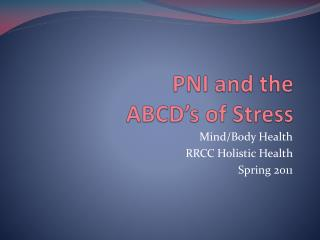 PNI and the ABCD's of Stress