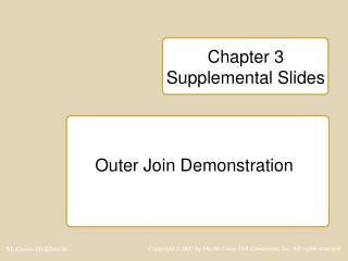 Chapter 3  Supplemental Slides