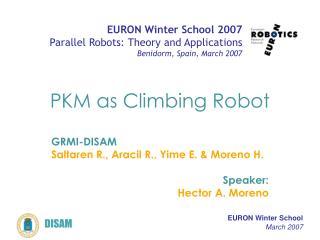 PKM as Climbing Robot