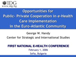Opportunities for  Public- Private Cooperation in e-Health Care Implementation  in the Euro-Atlantic Community