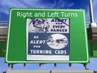 Right and Left Turns