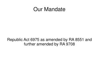 Our Mandate