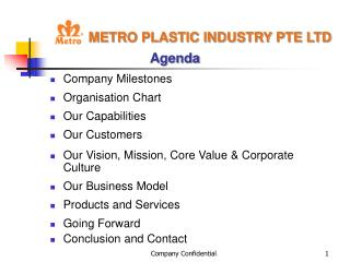 METRO PLASTIC INDUSTRY PTE LTD  Agenda