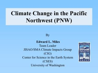 Climate Change in the Pacific Northwest (PNW)