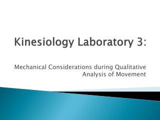 Kinesiology Laboratory 3: