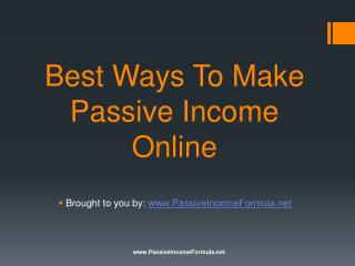 Best Ways To Make Passive Income Online