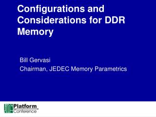 Configurations and Considerations for DDR Memory