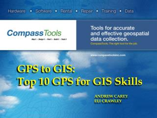 GPS to GIS: Top 10 GPS for GIS Skills