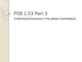 POB 1.03 Part  3