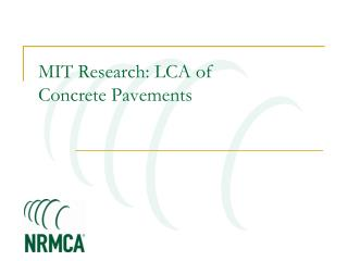 MIT Research: LCA of  Concrete Pavements