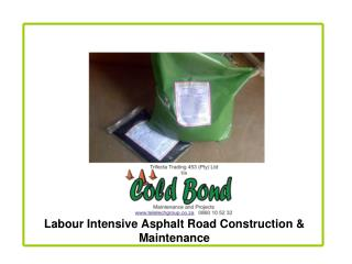 Labour Intensive Asphalt Road Construction & Maintenance