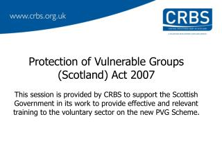 Protection of Vulnerable Groups (Scotland) Act 2007
