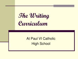 The Writing Curriculum