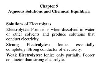 Chapter 9 Aqueous Solutions and Chemical Equilibria