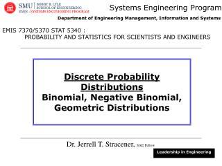 Dr. Jerrell T. Stracener,  SAE Fellow