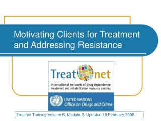 Motivating Clients for Treatment and Addressing Resistance