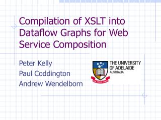 Compilation of XSLT into Dataflow Graphs for Web Service Composition