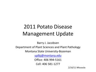 2011 Potato Disease Management Update