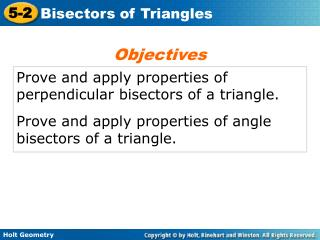 Prove and apply properties of perpendicular bisectors of a triangle.