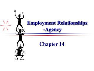 Employment Relationships -Agency