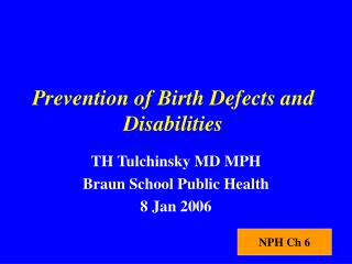 Prevention of Birth Defects and Disabilities