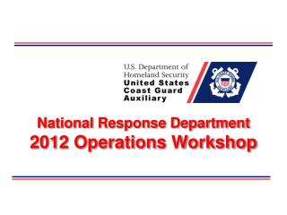 National Response Department 2012 Operations Workshop