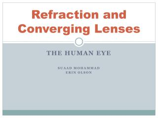 Refraction and Converging Lenses