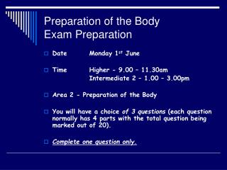 Preparation of the Body   Exam Preparation