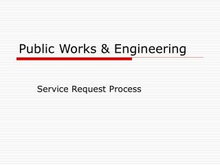 Public Works & Engineering
