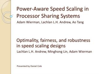 Power-Aware Speed Scaling in Processor Sharing Systems