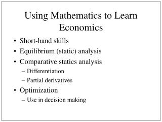 Using Mathematics to Learn Economics